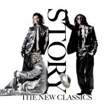 ■The New Classics 『Story』 M-1:KANSHA feat. WISE & May.J M-8:The Story Of My Life Arranged by THE COMPANY