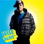 ■WISE 『ALIVE』 M-2:My Way Music & Arranged by THE COMPANY