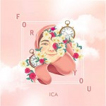 ■ICA『FOR YOU』M1〜3 Vo Rec, M2, 3 Mix,  Mastering