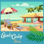 ■Rua「Girls Only」Rec&Mix