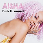 ■AISHA『Pink Diamond』M-7, 9, 10 Rec&Mix