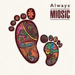 ■MIOSIC『Alwayz』All Rec&Mix&Mastering