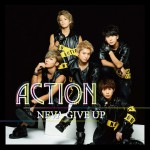 ■NEVA GIVE UP『Action』All Rec&Mix(exc M-6, 7, 9)&Mastering