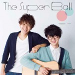 ■The Super Ball『The Super Ball』All Rec&Mix